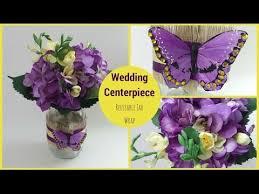 Mason Jar Wedding Centerpieces Wedding Centerpiece Reusable Mason Jar Cover Youtube