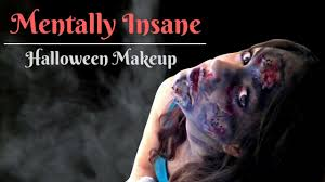 Insane Halloween Makeup by Mentally Insane Halloween Makeup Tutorial Youtube
