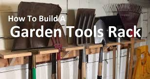 garden tool organizer plans garden inspiration