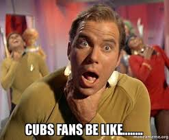 Cubs Fan Meme - cubs fans be like captain kirk choking make a meme
