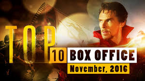 top 10 box office movies november 2016 quick up movie youtube