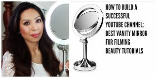 How To Make A Makeup Vanity Mirror How To Build A Successful Youtube Channel Vanity Mirror Youtube