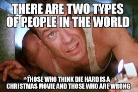 Code Meme - die hard is not a christmas movie the bro code