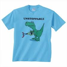 Unstoppable Dinosaur Meme - unstoppable t rex shirt related keywords and tags