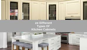 different types of white kitchen cabinets 20 different kitchen cabinet styles to consider for your kitchen