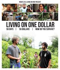 living on one dollar a day video such an example of humble