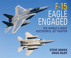 f 15 eagle engaged the world u0027s most successful jet fighter