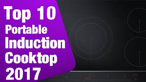 Which Induction Cooktop Is Best Top 10 Best Portable Induction Cooktops 2017 Bestformost Com