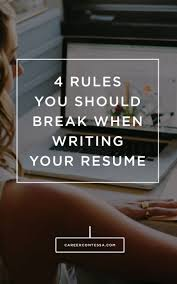 professional resume writing tips 100 best resume writing tips images on pinterest resume tips how to make your resume stand out by breaking a few rules