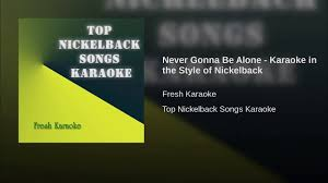 never gonna be alone karaoke in the style of nickelback video