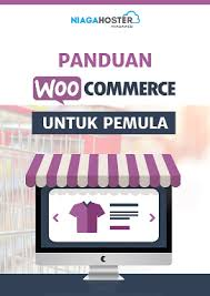 tutorial membuat wordpress lengkap pdf panduan membuat toko online woocommerce pemula niagahoster