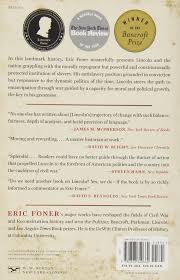 the fiery trial abraham lincoln and american slavery eric foner