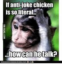 Anti Joke Chicken Meme - 25 best memes about anti joke chickens anti joke chickens memes
