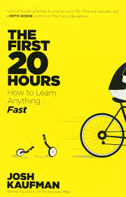 the first 20 hours how to learn anything fast josh