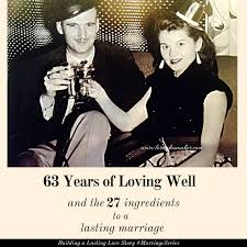 Marriage Caption 63 Years Of Loving Well U2013 The Ingredients To A Lasting Marriage