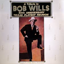 50th Anniversary Photo Album The Texas Playboys A Tribute To Bob Wills 50th Anniversary