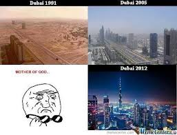 Dubai Memes - 18 hilarious memes that perfectly describe life in dubai