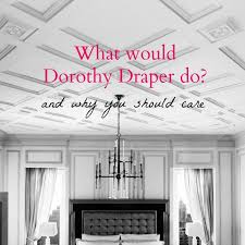 Dorothy Draper Interior Designer What Would Dorothy Draper Do Obelisk Home Home Furnishings By