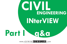 civil engineering latest interview questions and answers part i
