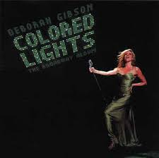 deborah gibson colored lights the broadway album cd album