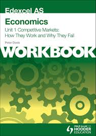 edexcel as economics unit 1 workbook competitive markets how