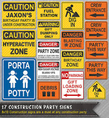 themed signs construction party signs construction signs construction party