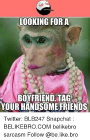 Seeking When Your Bro Gets A 25 Best Memes About Youre Handsome Youre Handsome Memes