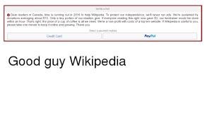 Wikipedia Donation Meme - 25 best memes about wikipedia donation wikipedia donation memes