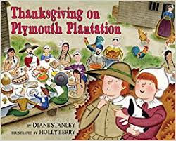 plymouth plantation book thanksgiving on plymouth plantation the time traveling