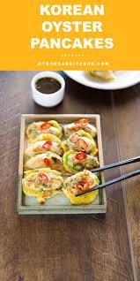 korean oyster pancakes gul jeon my korean kitchen