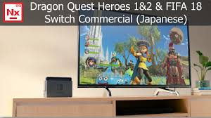 dragon quest heroes 1 2 and fifa 18 commercial japanese youtube dragon quest heroes 1 2 and fifa 18 commercial japanese