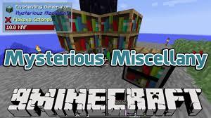 mysterious miscellany mod 1 11 2 1 10 2 9minecraft net
