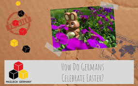 how do germans celebrate easter mailbox germany