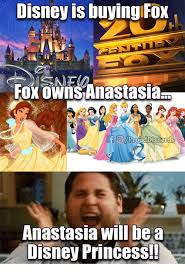 Disney Princess Memes - disney is buyingfox prouddisnerds anastasia will be disney princess