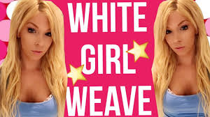 White Women Hair Extensions by White Weave Sew In Hair Extensions Youtube