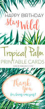 tropical palm birthday and thank you card printables made in a day