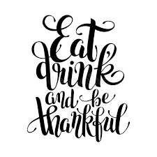 eat drink and be thankful black white lettering stock vector