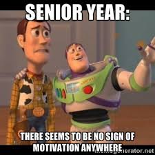 Senior Year Meme - memes that perfectly describe senior year her cus