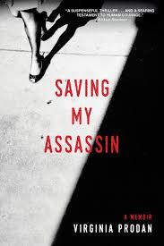 saving my assassin virginia prodan 9781496411846 amazon com books