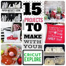 cricut black friday 15 projects you have to try with the cricut explore exclusive