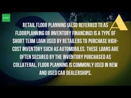 used car floor plan financing what is a floor plan financing youtube