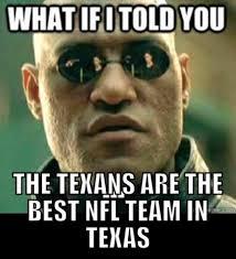 Texans Memes - houston texans humor 2013 sports memes funny memes