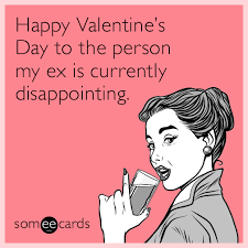 Happy Valentines Day Funny Meme - funny valentine s day memes ecards someecards