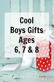 cool boys gifts for ages 6 7 8 everyday savvy