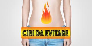 acidit罌 di stomaco cosa evitare di mangiare