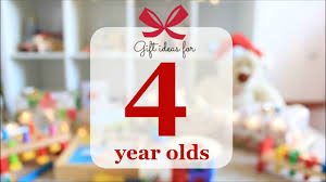 gift ideas for 4 year old toys for 4 year olds what to buy for a