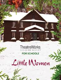 little women study guide by theatreworks education issuu
