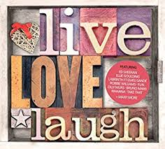 Love Laugh Live Live Love Laugh Amazon Co Uk Music