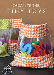 how to organize toys organize this tiny toys the homes i made