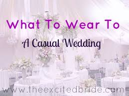 casual wedding ideas wedding guest inspiration for a casual wedding the
